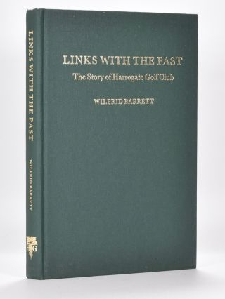 Links with the Past: the Story of Harrogate Golf Club