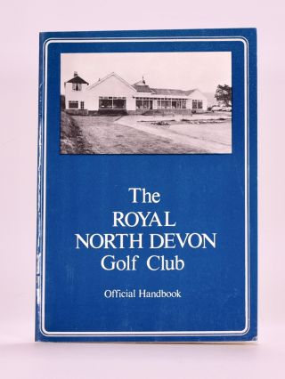 The Royal North Devon Golf Club. Handbook