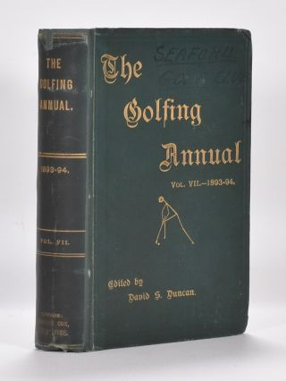 The Golfing Annual VII Vol. 7 1894-95. David S. Duncan.