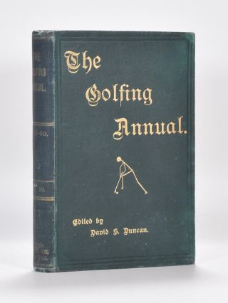 The Golfing Annual III Vol. 3 1889-90. David S. Duncan.