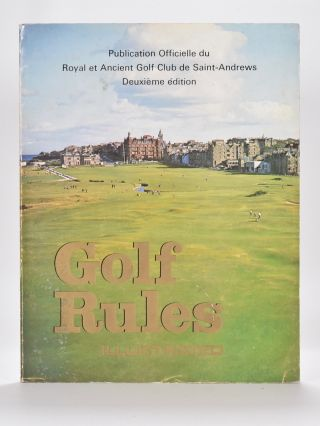 Rules of Golf / Regles de Golf Ilustrees. Royal, Ancient Golf Club of St. Andrews