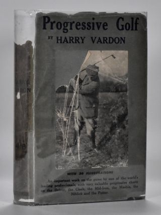 Progressive Golf. Harry Vardon