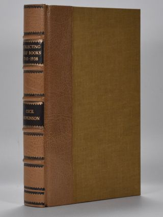 Collecting Golf Books 1743-1938. Aspects of Book Collecting series