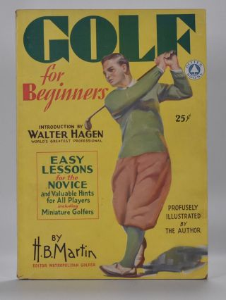 Golf For Beginners. H. B. Martin.