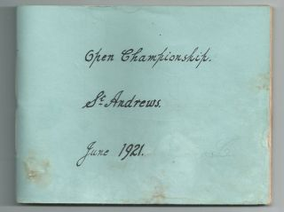 1921 Open autographs All competitors!! Autograph's St. Andrews 1921 Open
