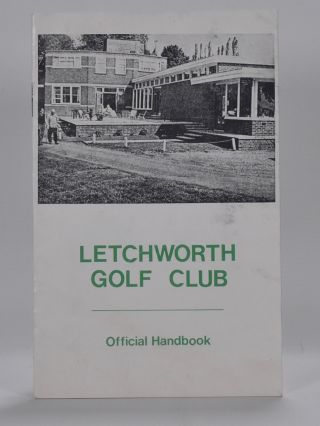 Letchworth Golf Club. Handbook