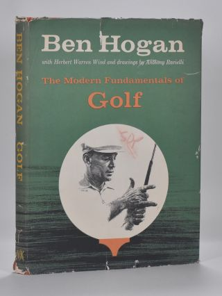Ben Hogans The modern Fundamentals of Golf. Ben Hogan
