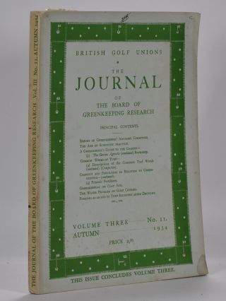 The Journal of The Board of Greenkeeping Research Vol. 3 No.11. British Golf Unions