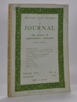 The Journal of The Board of Greenkeeping Research Vol. 5 No.19. British Golf Unions
