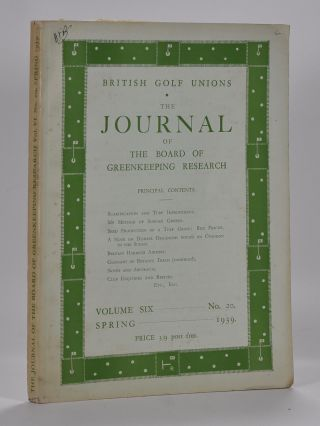 The Journal of The Board of Greenkeeping Research Vol. 6 No. 20. British Golf Unions