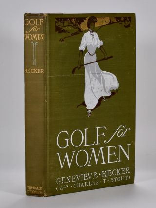 Golf for Women. Geneviere Hecker