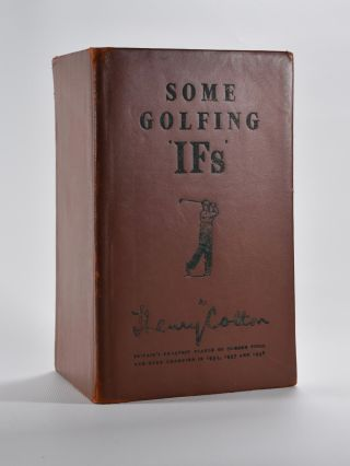 Some Golfing 'IFs'. Henry Cotton