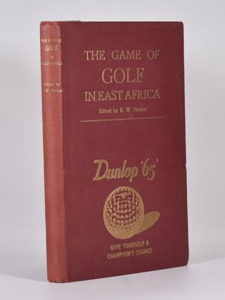 The Game of Golf in East Africa. R. W. Hooper