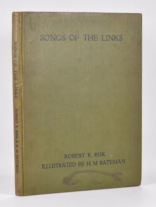 Songs of the Links. Robert K. Risk.
