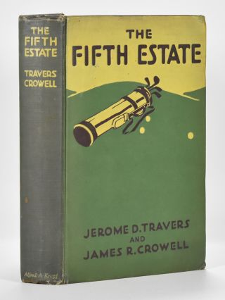 The Fifth Estate. Jerome D. Travers, James R. Crowell
