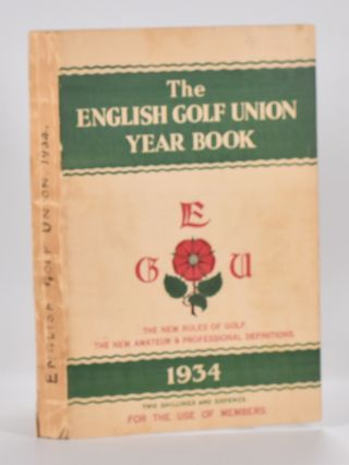The English Golf Union Yearbook 1934. English Golf Union.