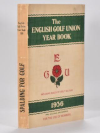 The English Golf Union Yearbook 1936. English Golf Union.