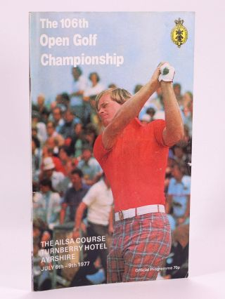 The Open Championship 1977 Official Programme. The Royal, Ancient Golf Club of St. Andrews