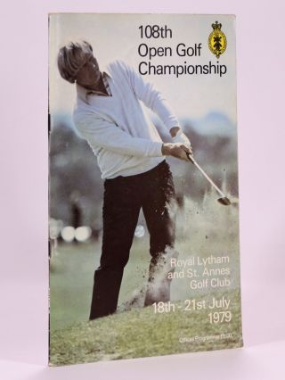 The Open Championship 1979 Official Programme. The Royal, Ancient Golf Club of St. Andrews