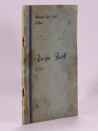 Recipe Book 1951. Oldham Werneth Golf Club