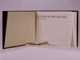 The Story of the Golf Ball; from the feather ball to...