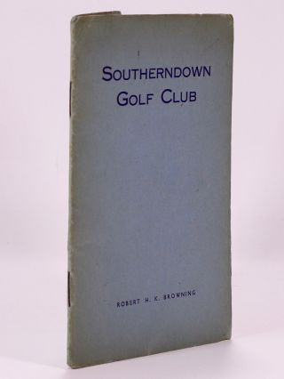 "Southerndown Golf Club ""Official handbook"" Browning H. K"
