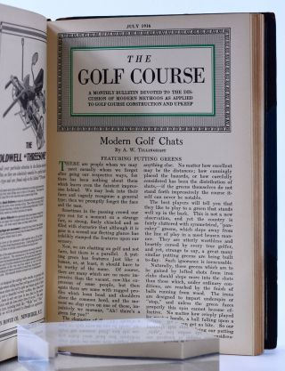 The Golf Course: A Monthly Bulletin Devoted to the Discussion of Modern Methods as Applied to Golf Course Construction and Upkeep