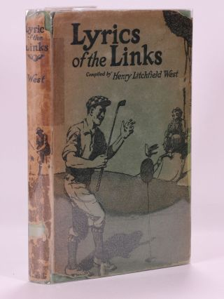 Lyrics of the Links. Henry Litchfield West