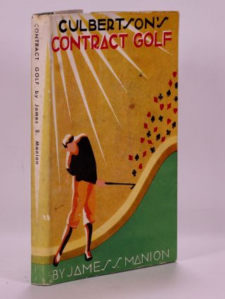 Culbertson's Contract Golf. James S. Manion