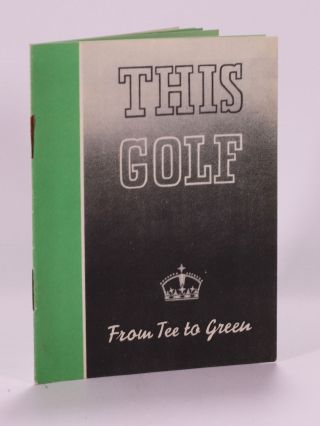 This Golf from Tee to Green. Silvertown