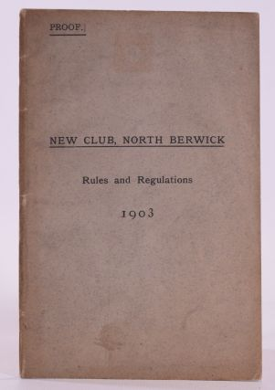 "New Club, North Berwick 'Rules and Regulations"" Proof Copy. North Berwick Golf Club"
