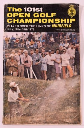 The Open Championship 1972. Official Programme. The Royal, Ancient Golf Club of St. Andrews