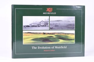 Muirfield: The Evolution of Muirfield. Richard A. Latham