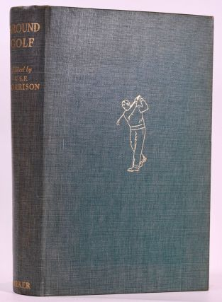 Around Golf. John Stanton Fleming Morrison