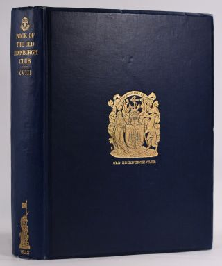 The Book of The Old Edinburgh Club Vol. XVIII