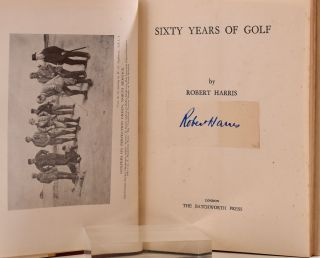 Sixty Years of Golf. Robert Harris