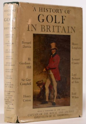 A History of Golf in Britain. Bernard Darwin