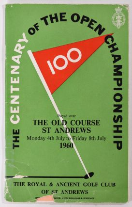 The Open Championship 1960. Official Programme. The Royal, Ancient Golf Club of St. Andrews