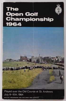 The Open Championship 1964 Official Programme. The Royal, Ancient Golf Club of St. Andrews