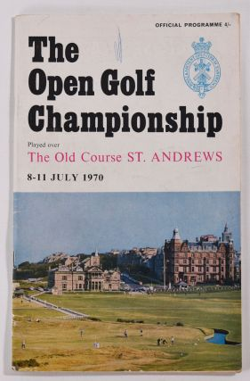 The Open Championship 1970. Official Programme. The Royal, Ancient Golf Club of St. Andrews