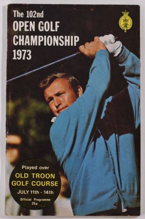 The Open Championship 1973. Official Programme. The Royal, Ancient Golf Club of St. Andrews