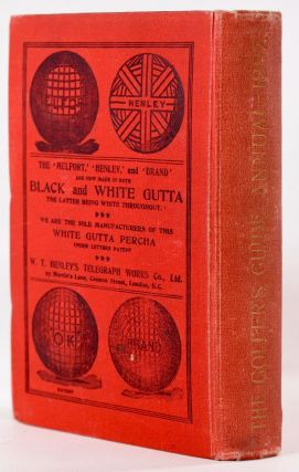 Golfers Guide for the United Kingdom Volume IV 1897
