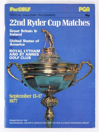 Ryder Cup 1973 Official Programme. P G. A
