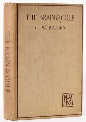 The Brain and Golf. C. W. Bailey