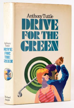 Drive for the Green. Anthony Tuttle