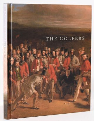 The Golfers: The story Behind the Painting. Peter N. Lewis