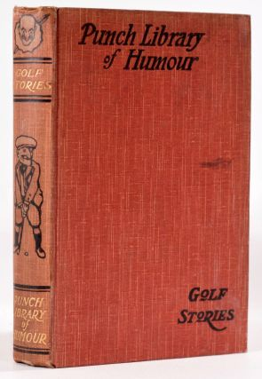 Golf Stories. Punch Library of Humour, J. A. Hammerton