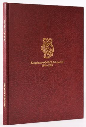 Kingsknowe Golf Club Limited 1908 - 1983 - Out of the Rough, a history of the club and estate of...