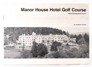 Manor House Hotel Golf Course, Official Handbook. Geoffrey Cousins
