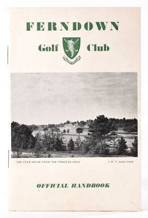 Ferndown Golf Club, Official Handbook. Tom Scott